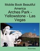 Mobile Book Beautiful America: Arches Park - Yellowstone - Las Vegas