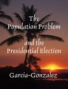 The Population Problem and the Presidential Election