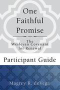One Faithful Promise: Participant Guide