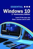 Essential Windows 10: 1st Anniversary Edition