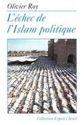 L'Echec de l'Islam politique