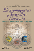 Electromagnetics of Body Area Networks: Antennas, Propagation, and RF Systems