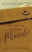 The Closet of Savage Mementos