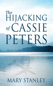 The Hijacking of Cassie Peters