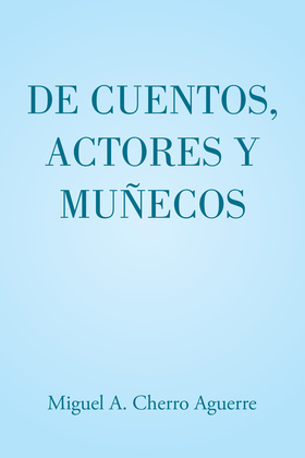 De cuentos, actores y muñecos