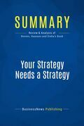 Summary: Your Strategy Needs a Strategy
