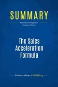 Summary: The Sales Acceleration Formula