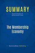 Summary: The Membership Economy