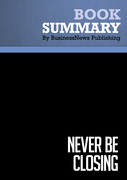 Summary: Never Be Closing - Tim Hurson and Tim Dunne