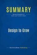 Summary: Design to Grow