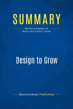 Summary: Design to Grow