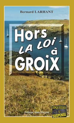 Hors-la-loi à Groix