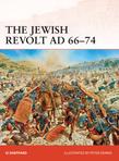 The Jewish Revolt AD 66Â?74