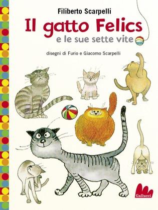 Il gatto Felics e le sue sette vite