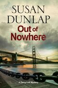 Out of Nowhere: A Zen Mystery set in San Francisco