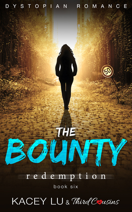 The Bounty - Redemption (Book 6): Dystopian Romance Series