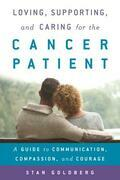 Loving, Supporting, and Caring for the Cancer Patient