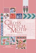 The Cross Stitch Motif Bible