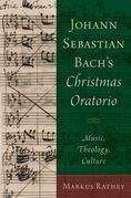 Johann Sebastian Bach's Christmas Oratorio