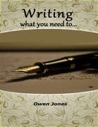 Writing What You Need To...