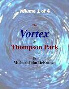 The Vortex At Thompson Park Volume 1
