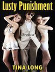 Lusty Punishment: Erotica