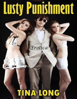 Lusty Punishment: Erotica