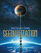 Seedvilization: Dawn of the New Beginning