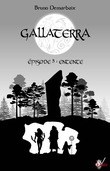 Gallaterra - Épisode 5, Entente