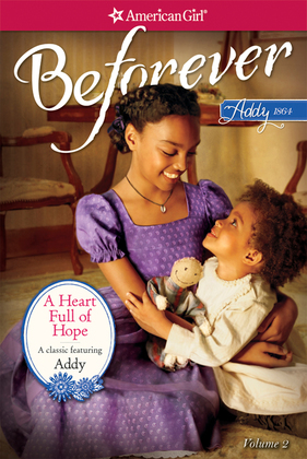 A Heart Full  of Hope: An Addy Classic Volume 2