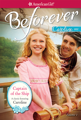 Captain of the Ship: A Caroline Classic Volume 1