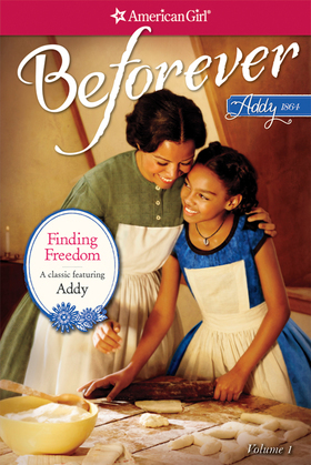 Finding Freedom: An Addy Classic  Volume 1