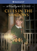 Clues in the Shadows: A Molly Mystery