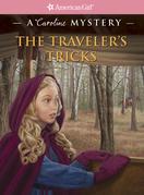 The Traveler's Tricks: A Caroline Mystery