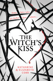 The Witch's Kiss (The Witch's Kiss Trilogy, Book 1)