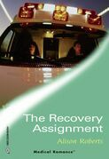The Recovery Assignment (Mills & Boon Medical) (Emergency Response, Book 1)