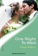 One Night To Wed (Mills & Boon Medical) (Specialist Emergency Response Team, Book 2)