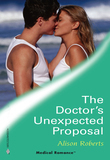The Doctor's Unexpected Proposal (Mills & Boon Medical) (Crocodile Creek 24-hour Rescue, Book 2)