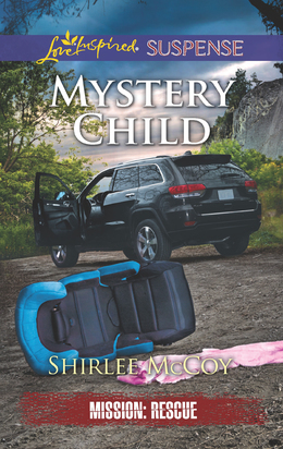Mystery Child (Mills & Boon Love Inspired Suspense) (Mission: Rescue, Book 5)