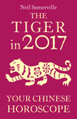 The Tiger in 2017: Your Chinese Horoscope