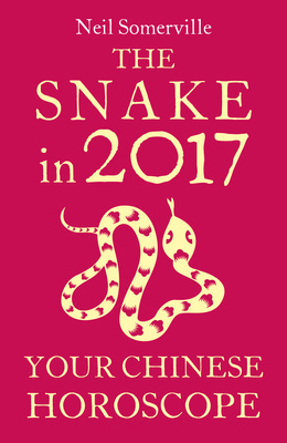 The Snake in 2017: Your Chinese Horoscope