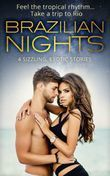 Brazilian Nights: Dante: Claiming His Secret Love-Child / Playing the Dutiful Wife / Doctor's Guide to Dating in the Jungle / A Touch of Temptation (Mills & Boon e-Book Collections)