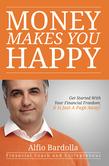 Money Makes You Happy