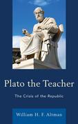 Plato the Teacher: The Crisis of the Republic