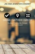 Grab, Gather, Grow