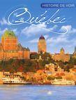 Histoire de voir Québec