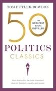 50 Politics Classics: Freedom, Equality, Power