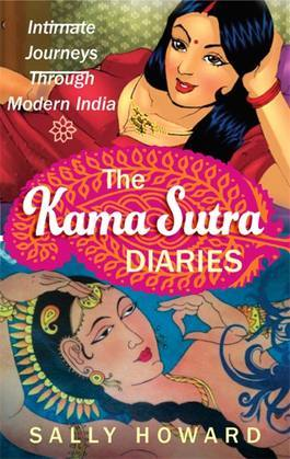 The Kama Sutra Diaries: Intimate Journeys through Modern India