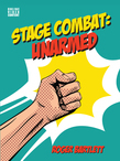 Stage Combat: Unarmed (with Online Video Content)