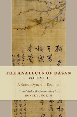 The Analects of Dasan, Volume I